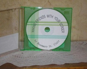 Making Friends with yiour SERGER  Class CD