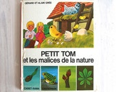 Vintage children French book Grée - Petit Tom et les malices de la nature
