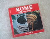 """Vintage Book """"Rome Then and Now"""" in Overlay Paperback Ancient Rome in Pictures"""