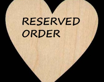 Reserved Order for Erin