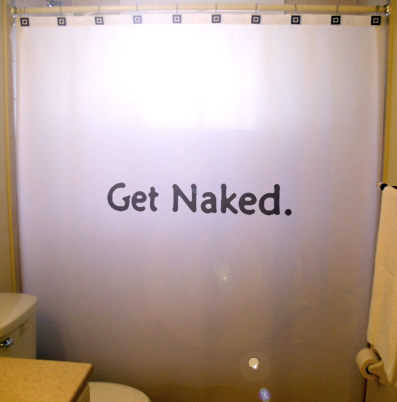 Get Naked Shower Curtain Adult Bathroom Decor Funny Humor Bath Custom Word  Phrase Quote Unique Gift Kid Men Women Boy Girl Children Clawfoot