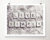 Live Simply Fine Art Print Glitter Silver Motto Quote Inspirational Scrabble Photo Wholesale