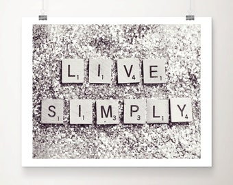 Live Simply Fine Art Print Glitter Silver Motto Quote Inspirational Scrabble Photo Wholesale
