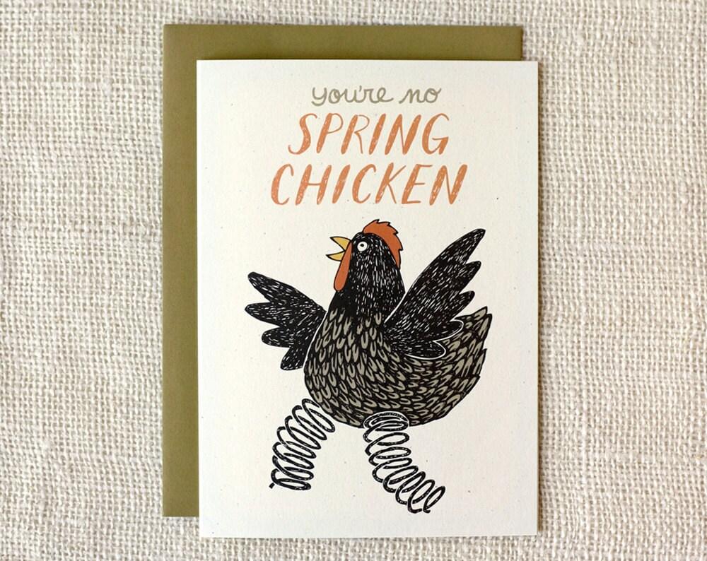 Chicken Printable Quotes: Birthday Card Spring Chicken