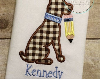 Dog and Pencil Shirt - Back to School Shirt - Applique Shirt - Boy School Shirt - Girl Back to School Shirt - Applique Shirt - School Dog