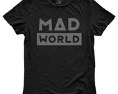 Mad World, 100 Percent Cotton T-shirt, Vintage Black, unisex