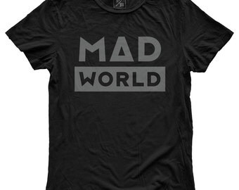 Mad World, 100 Percent Cotton T-shirt, Vintage Black, unisex