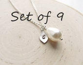 Bridesmaid Gift Set, 9 Pearl Necklaces, Teardrop Pearl with Initial Charm, Wedding Jewelry, Silver Pearl Jewelry, Bridesmaid Necklaces