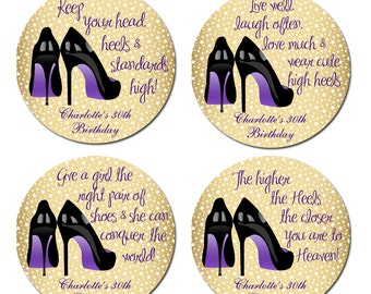 Shoe Sayings Personalized Birthday Round Glossy Stickers Favor Labels Wedding Stickers - 2 Inch or 2.5 Inch or 3 Inch