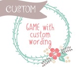 Shower game with custom wording / please ask before purchasing / altering words to an already existing game