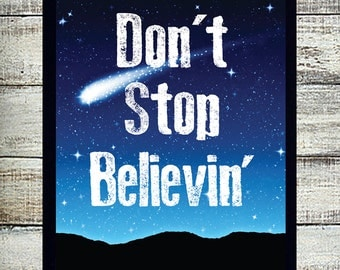 Don't Stop Believin' - JOURNEY Song Lyric Quote Digital Design Typography Art File - Download & You Print - Journey Music Quote Steve Perry