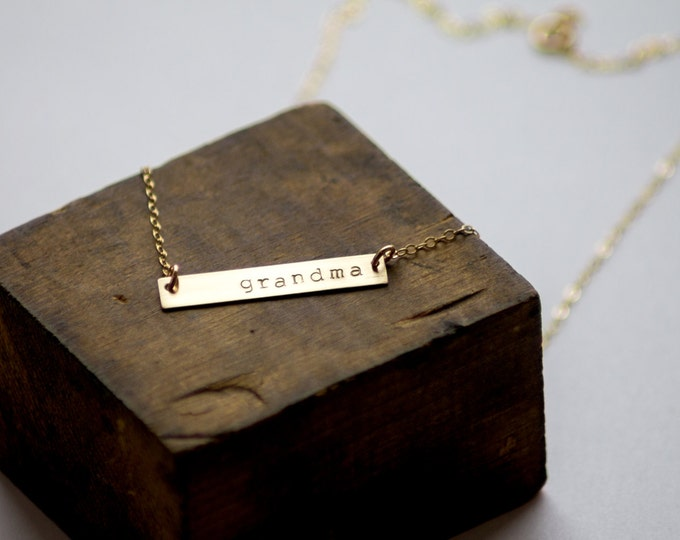 Grandma Gold Bar Necklace - Hand Stamped Jewelry - Layering Necklace by Betsy Farmer Designs - Mothers Day Gift for Grandma, Nana, Mimi