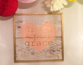 Grace Upon Grace-Painting on Wood Panel