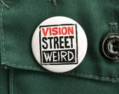 Vision Street Weird pin back button