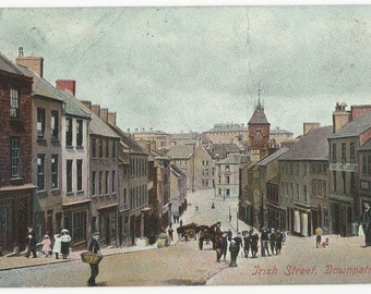 Northern Ireland Postcard Irish Street DOWNPATRICK 1906 Cancel Hartmann Vintage Antique Postcard Irish Postcard