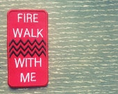 """Twin Peaks """"Fire Walk With Me"""" Patch"""