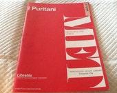 Vintage I PURITANI The Puritans Opera LIBRETTO MET Metropolitan Opera G. Schirmer 1975
