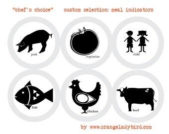 Custom Selectin - Meal Indicators - Printable meal choice identifier