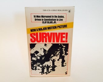 WEEKEND SALE Vintage Non-Fiction Book Survive! by Clay Blair, Jr. 1973 Paperback Cannibalism