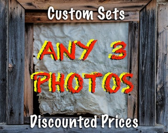 Custom Photo Sets with SPECIAL Discount on Any Three Photographs from any section in my shop, Enlargements, free shipping USA