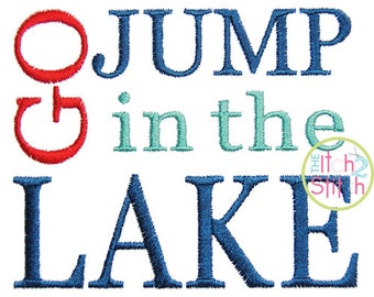 Go Jump in the Lake in 4x4, 5x5, 6x6 and 7x7 INSTANT DOWNLOAD now available