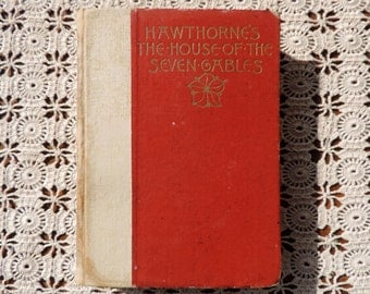 Hawthorne's The House of Seven Gables Salem Edition 1893 Free Shipping Antique Book