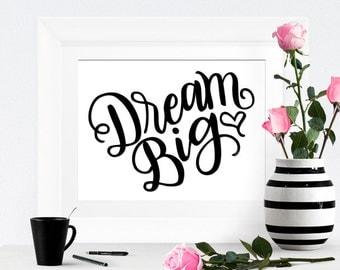 Art print  - Dream Big