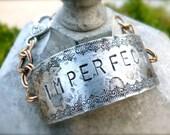 Imperfect, Love Myself, Self Esteem, Bracelet, OOAK