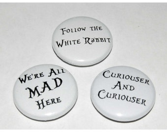 Alice in Wonderland Quotes Button Badge 25mm / 1 inch Mad Hatter Lewis Carroll