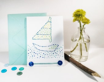 Sail Boat Card - Dot Painted - Baby Shower Card - Bon Voyage Card - Boat Stationery - Card for Him - Green and Blue - Traveler - Wanderlust