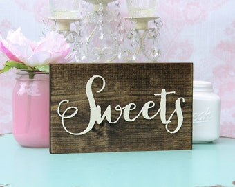 Sweets Sign Rustic Wedding Sweets Sign Wood Sweets Plaque Sweets Table Sign Sweets Plaque Barn Wedding Sign Rustic Wood Sweets Sign