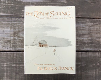 Vintage 1973 Zen of Seeing: Drawing / Meditation Book
