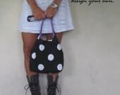 Design your own medium hobo purse.  Over the shoulder handbag. Suede. Animal prints.Chevrons. Polka dots. Corduroys. Linen blends.