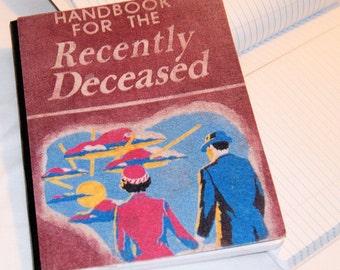 Handbook for the Recently Deceased  -  Blank Journal Note Book MTCoffinz