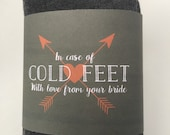 In Case of Cold Feet Sock Wrap - LABEL ONLY