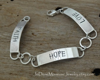 FAITH, HOPE, LOVE bracelet - hand fabricated sterling silver,hand stamped,handmade chain,metalsmith jewelry