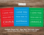 Home State Love, Custom Travel Poster, I Love You From Here To --, Wedding Anniversary Graduation Gift