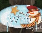 Snowman sign, hand painted, wish, wooden sign, Christmas decoration, snowman decor,primitive home decor, Christmas decor, wooden snowman