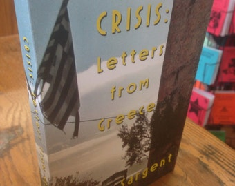 Crisis: Letters from Greece