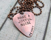Guitar Pick Necklace - Personalized Copper Hand Stamped Guitar Pick -  Inspirational Quote - Personalized Guitar Pick - Hand Stamped Jewelry