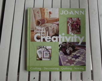JoAnn Your Guide to Creativity, Crafting, Decorating, Quilting, Sewing, Hardcover, inspiration book for scrapbooking, mini albums, journalin