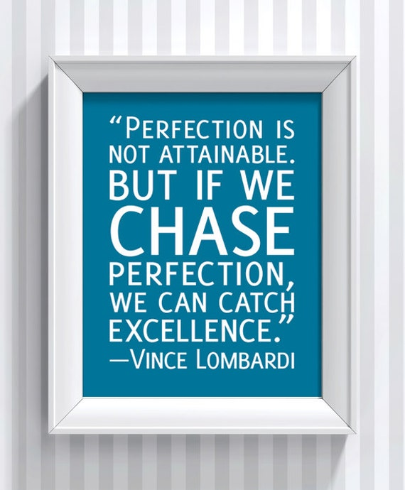 Vince Lombardi Quote: RESERVED Vince Lombardi Quote Perfection Poster Print