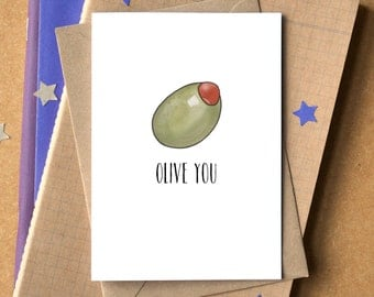 I Love You Card - Olive You Card - Funny I Love You Card - Valentine's Card - Funny Valentine's - Funny Anniversary Card