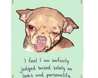 Jan the Chihuahua 8x10 Print of Original Painting with phrase