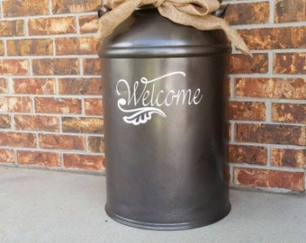 Welcome Decal for Milk Can, Front Door or other Front Porch Decor (Decal Only)