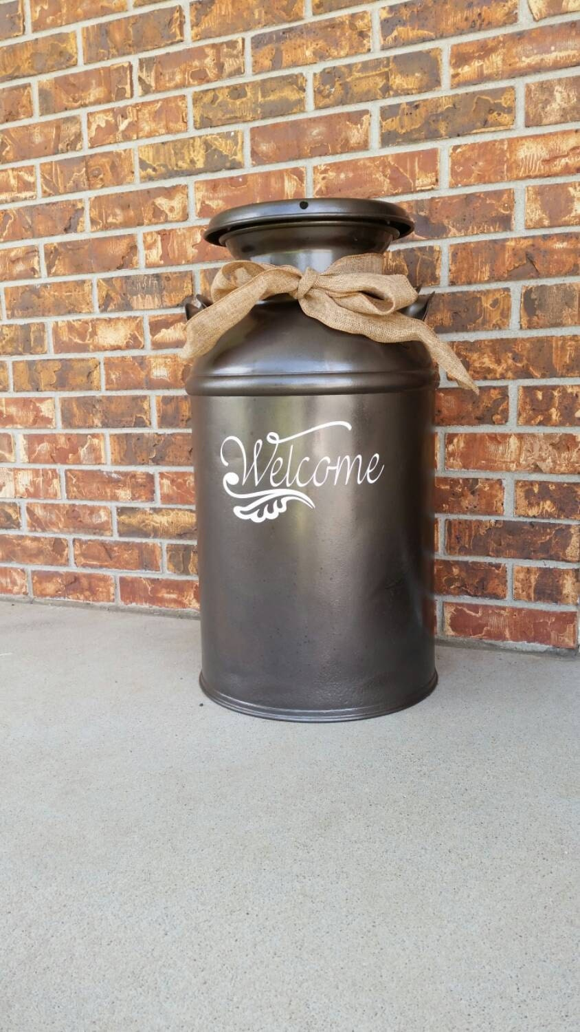 Welcome Decal For Milk Can Front Door Or Other Front Porch