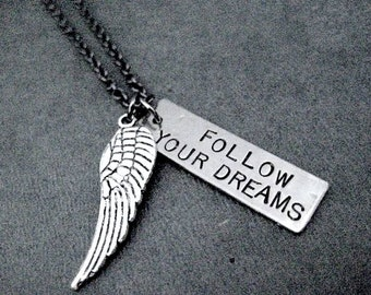 FOLLOW Your DREAMS and FLY! - Inspirational and Motivational Necklace - Keep Dreaming - Dream of Success - Dream it and Do it - Fly High