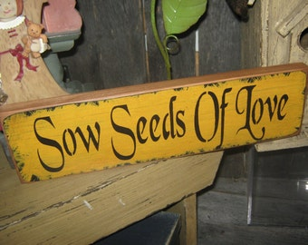 """Primitive Love Large Sign  """" Sow Seeds Of Love """"   Rustic Wood Wall Decor Housewares Leaves Hearts Prim"""