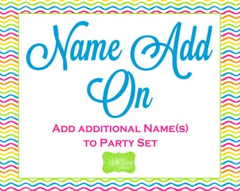 Add ADDITIONAL name/age to printable party package.