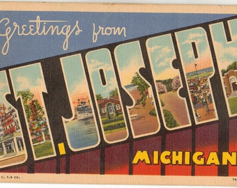Linen Postcard, Greetings from St Joseph, Michigan, Large Letter, ca 1945